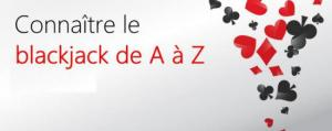 connaitre le blackjack de a a z